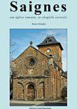 Nouvelle publication : Saignes, son église romane, sa chapelle castrale