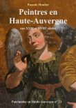 Un nouveau numéro spécial : Peintres en Haute-Auvergne aux XVIIe et XVIIIe siècles