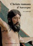 Notre nouveau numéro : Christs romans d'Auvergne